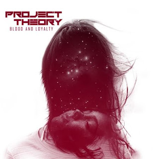 Project Theory - Blood And Loyalty