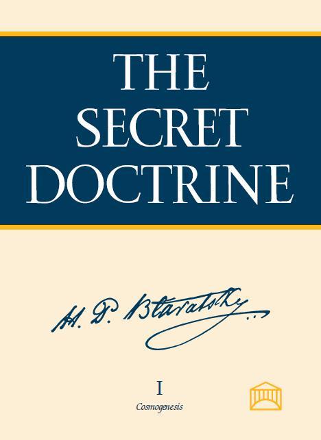 THE SECRET DOCTRINE. Vol. I.—COSMOGENESIS