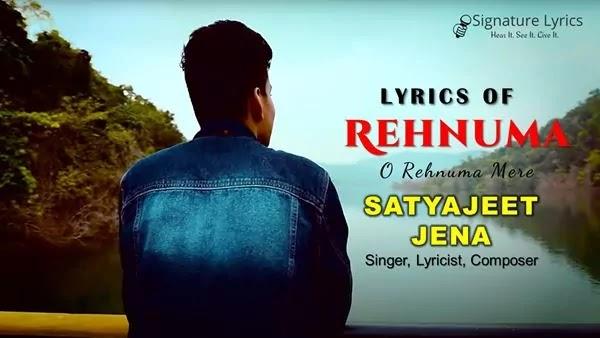 Rehnuma Lyrics - Satyajeet Jena