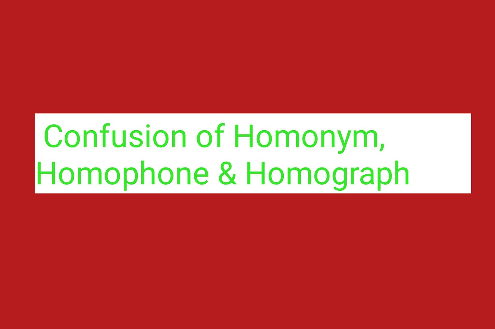 What Is Homophone In English Grammar