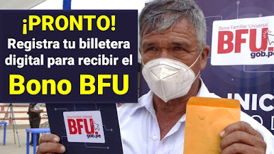 Registra tu billetera digital para recibir el Bono BFU