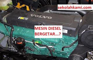 penyebab mesin diesel bergetar