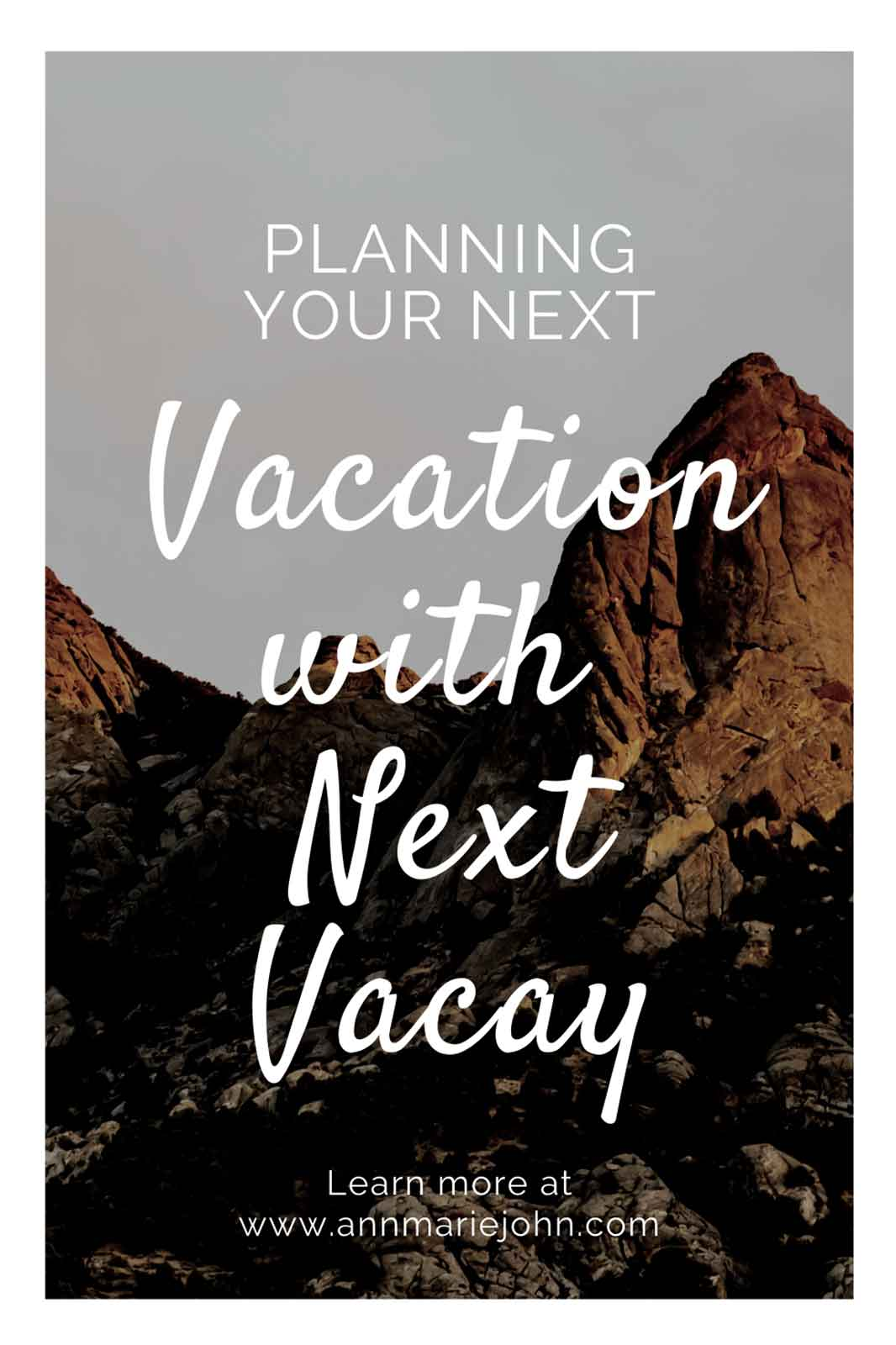 Planning Your Next Vacation with Next Vacay