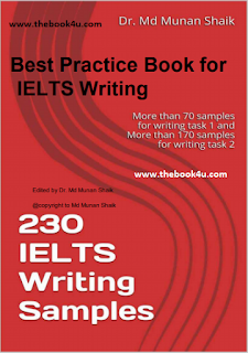 Best Practice Book for IELTS Writing, 230 IELTS Writing Samples, Dr. Md Munan Shaik, PDF book, free download