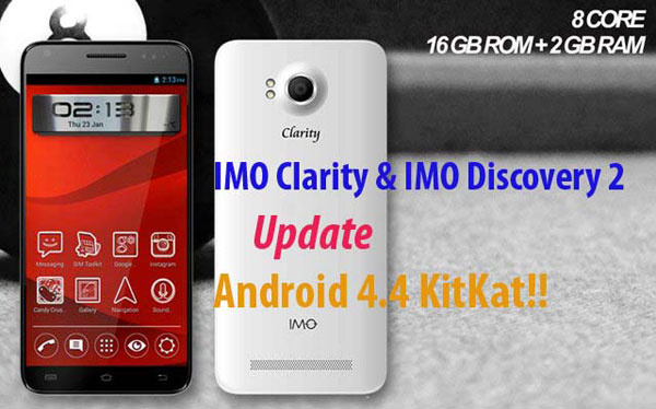 IMO Clarity dan Discovery 2 Dapatkan Update Android 4.4 KitKat