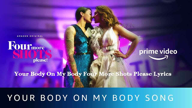Your Body On My Body Four More Shots Please Lyrics