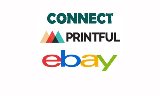 طريقة ربط حساب Printful مع eBay
