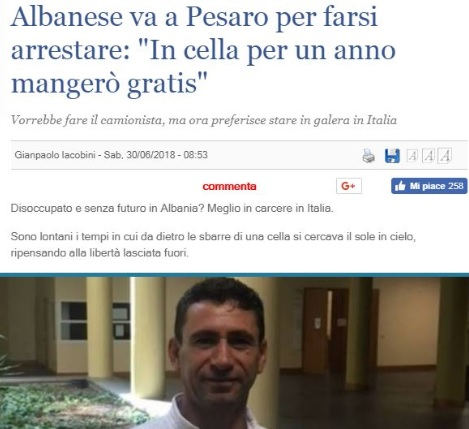 "Albanian man returns in prison in Italy to complete the sentence: ""better in prison than unemployed, I'll eat one year for free"""