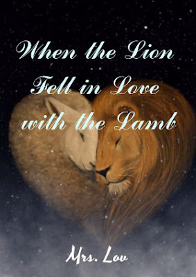 When The Lion Fell In Love With The Lamb by Mrs. Lov Pdf