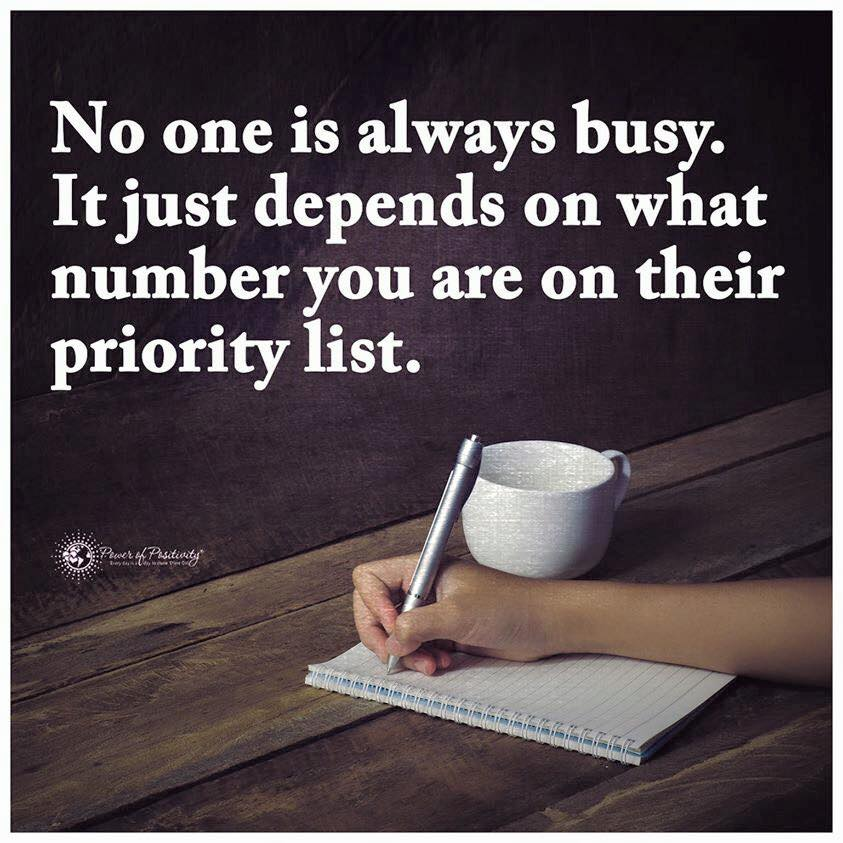 No One Is Always Busy It Just Depends On What Number You On Their