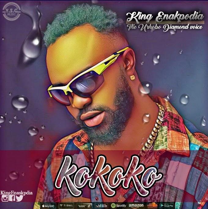 King Enakpodia - Kokoko