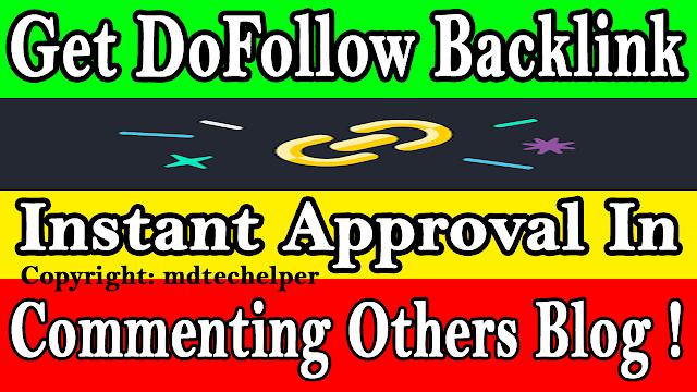 DoFollow Backlink Instant Approval Tricks in 2020