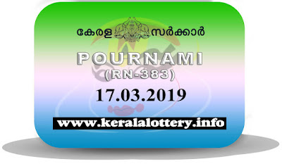 "keralalottery.info, ""kerala lottery result 17 03 2019 pournami RN 383"" 17th March 2019 Result, kerala lottery, kl result, yesterday lottery results, lotteries results, keralalotteries, kerala lottery, keralalotteryresult, kerala lottery result, kerala lottery result live, kerala lottery today, kerala lottery result today, kerala lottery results today, today kerala lottery result,17 3 2019, 17.3.2019, kerala lottery result 17-3-2019, pournami lottery results, kerala lottery result today pournami, pournami lottery result, kerala lottery result pournami today, kerala lottery pournami today result, pournami kerala lottery result, pournami lottery RN 383 results 17-3-2019, pournami lottery RN 383, live pournami lottery RN-383, pournami lottery, 17/03/2019 kerala lottery today result pournami, pournami lottery RN-383 17/3/2019, today pournami lottery result, pournami lottery today result, pournami lottery results today, today kerala lottery result pournami, kerala lottery results today pournami, pournami lottery today, today lottery result pournami, pournami lottery result today, kerala lottery result live, kerala lottery bumper result, kerala lottery result yesterday, kerala lottery result today, kerala online lottery results, kerala lottery draw, kerala lottery results, kerala state lottery today, kerala lottare, kerala lottery result, lottery today, kerala lottery today draw result"