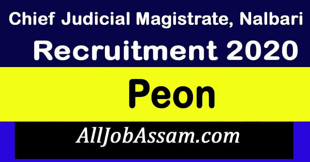 Chief Judicial Magistrate, Nalbari Recruitment 2020