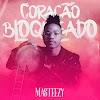 Masteezy - Coraҫᾶo Bloqueado [Prod. HQM] [Kizomba] (2020)