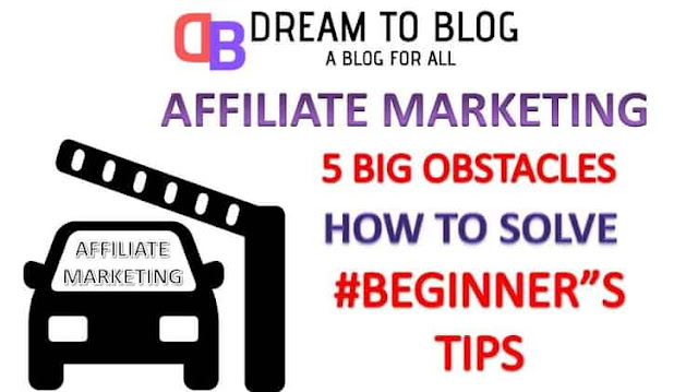5 Big Obstacles In Affiliate Marketing And How To Solve Each Of It