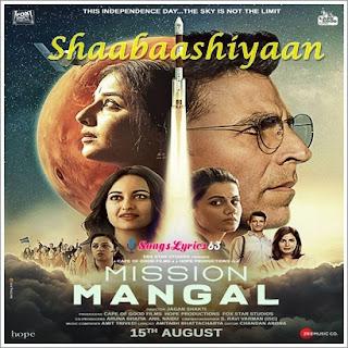 Shaabaashiyaan Song Lyrics Mission Mangal [2019]