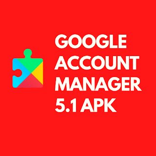 Google Account Manager 5.1 Apk