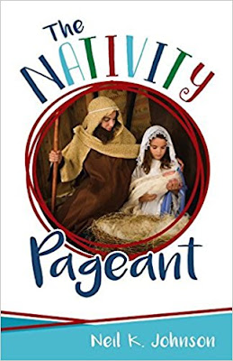 Heidi Reads... The Nativity Pageant by Neil K. Johnson