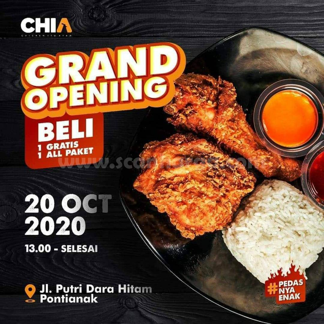 Promo CHIA Chicken Beli 1 Gratis 1 Grand Opening CHIA Pontianak
