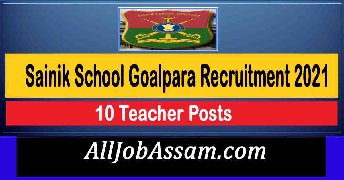 Sainik School Goalpara Recruitment 2021