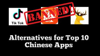 Alternatives for top 10 Chinese apps which banned by Indian govt