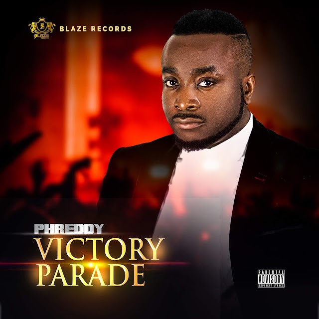 AUDIO: Phreddy Releases New Album 'Victory Parade