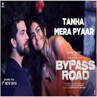 Bypass Road - Tanha Mera Pyaar