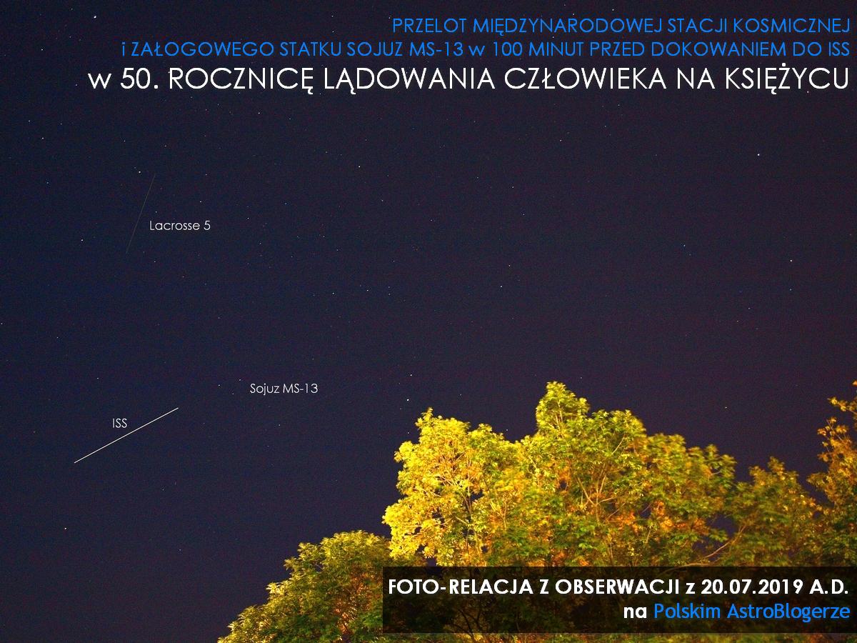 Foto-relacja: Przelot Międzynarodowej Stacji Kosmicznej i załogowego Sojuza MS-13 w 50. rocznicę lądowania człowieka na Księżycu (20.07.2019)