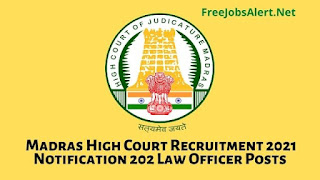 Madras High Court Recruitment 2021 Notification 202 Law Officer Posts