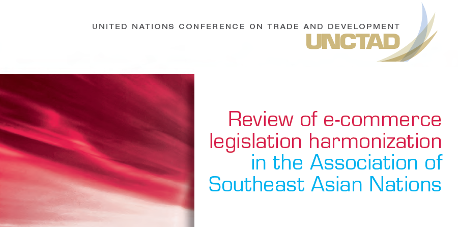 Review of E-commerce Legislation Harmonization in the Association of Southeast Asian Nations