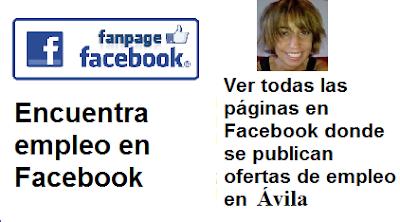 Páginas en Facebook  Ávila, Castilla León, en donde se publican ofertas de empleo