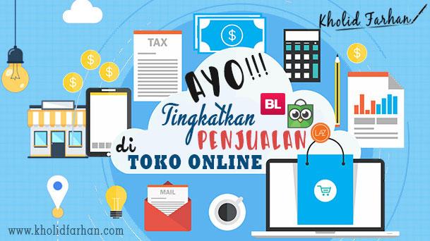 6 Tips Meningkatkan Penjualan dari Toko Online 2018 !