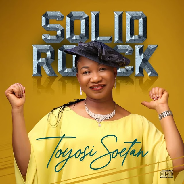 ALBUM: Solid Rock  - Toyosi Soetan