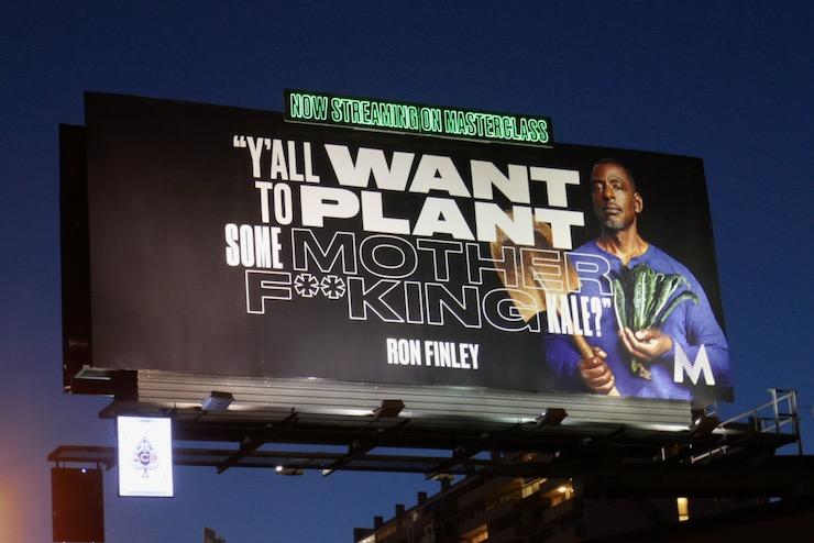 plant motherfking kale Ron Finley MasterClass neon billboard