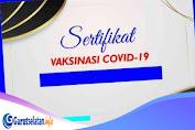Cara Dapatkan Sertifikat Vaksinasi Covid-19