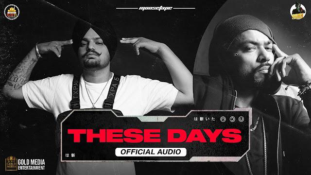 These Days Lyrics - Sidhu Moose Wala & Bohemia   Moosetape