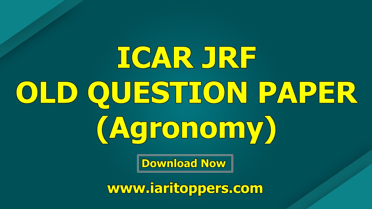 ICAR JRF Question Paper of Agronomy