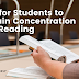 6 Tips for Students to Maintain Concentration While Reading