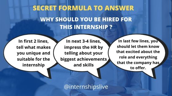 Formula to answer Why should you be hired for this Internship