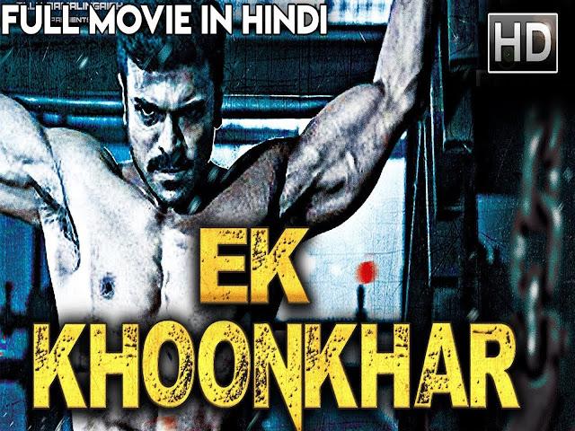 Ek Khoonkhar 2019 Dubbed Movie Full 720p | HDRip x 265 [Download]