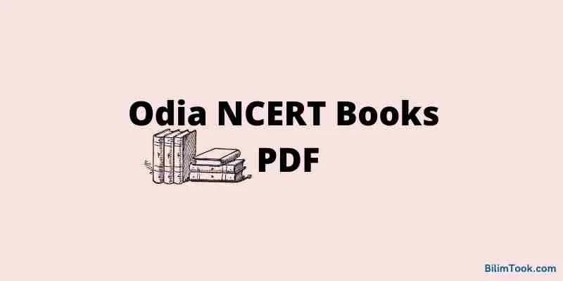 Odia NCERT Books [Class 1 to12] PDF Downloads