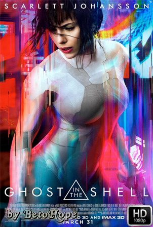 Ghost In The Shell [1080p] [Latino-Ingles] [MEGA]