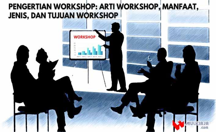 Pengertian workshop