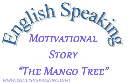 Motivational story The Mango Tree