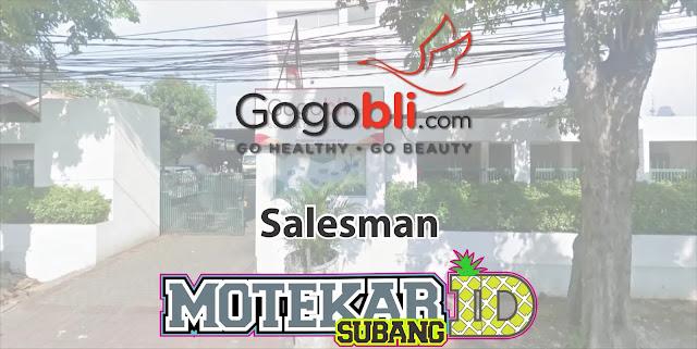 Lowongan Kerja Salesman GogoBli.com Subang 2019
