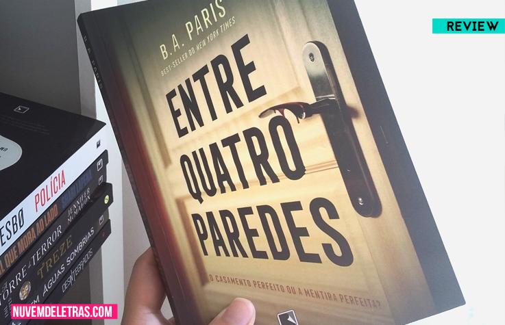 Review: Entre Quatro Paredes, de B. A. Paris