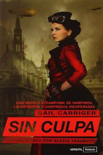 Sin culpa   El protectorado de la sombrilla #3   Gail Carriger