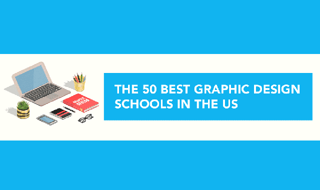 50 Top Notch Graphic Design Schools for Digital Designers