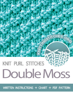 KNIT and PURL Stitches. #howtoknit the Double Moss stitch. FREE written instructions, Chart, PDF knitting pattern.  #knittingstitches #knitting #knitpurl